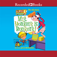 Mrs. Yonkers Is Bonkers! - Dan Gutman