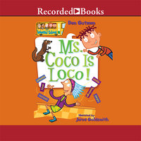 Ms. Coco is Loco! - Dan Gutman