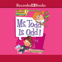 Ms. Todd is Odd! - Dan Gutman
