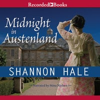 Midnight in Austenland - Shannon Hale