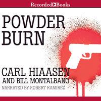 Powder Burn - Carl Hiaasen, Bill Montalbano