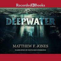 Deepwater - Matthew Jones