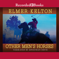 Other Men's Horses - Elmer Kelton