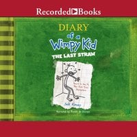 Diary of a Wimpy Kid: The Last Straw - Jeff Kinney