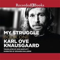 My Struggle, Book 1 - Karl Ove Knausgaard
