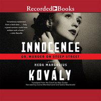 Innocence; or, Murder on Steep Street - Heda Margolius Kovály