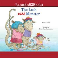 The Loch Mess Monster - Helen Lester