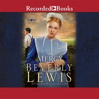 The Mercy - Beverly Lewis