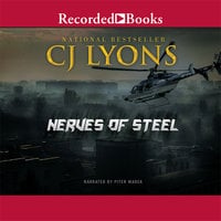 Nerves of Steel - C.J. Lyons