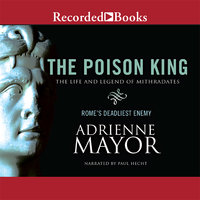 The Poison King - Adrienne Mayor
