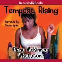 Tempest Rising - Diane McKinney-Whetstone