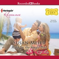 Maid for the Single Dad - Susan Meier