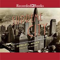 Supreme City - Donald L. Miller