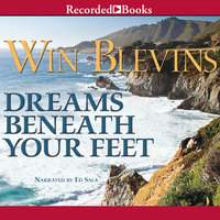 Dreams Beneath Your Feet - Win Blevins