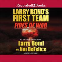 Larry Bond's First Team - Larry Bond,Jim Defelice