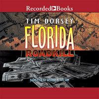 Florida Roadkill - Tim Dorsey