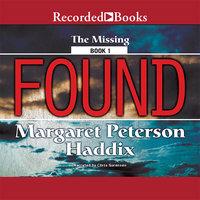 Found - Margaret Peterson Haddix