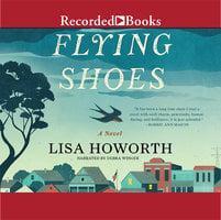 Flying Shoes - Lisa Howorth
