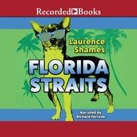 Florida Straits - Laurence Shames