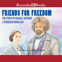 Friends for Freedom - Suzanne Slade