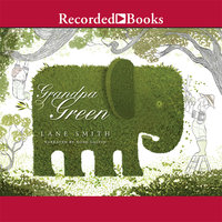 Grandpa Green - Lane Smith