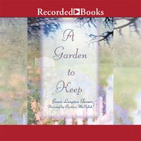 A Garden to Keep - Jamie Langston Turner