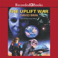The Uplift War - David Brin