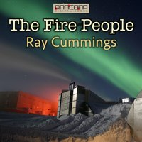 The Fire People - Ray Cummings