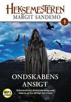 Heksemesteren 04 - Ondskabens ansigt - Margit Sandemo