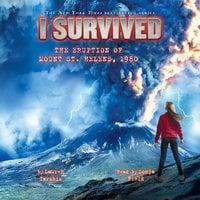 I Survived the Eruption of Mount St. Helens, 1980 - Lauren Tarshis