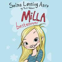 Milla bestemmer - Selma Lønning Aarø