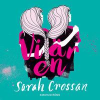 Vi är en - Sarah Crossan