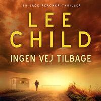 Ingen vej tilbage - Lee Child