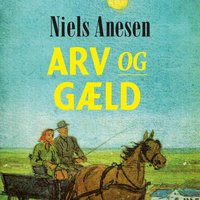 Arv og gæld - Niels Anesen