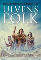 Ulvens folk - W. Michael Gear, Kathleen O'Neal Gear