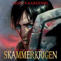 Skammerkrigen. Skammerens datter 4 - Lene Kaaberbøl
