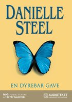 En dyrebar gave - Danielle Steel