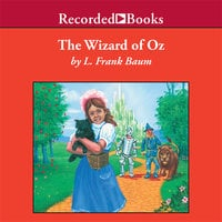 The Wizard of Oz - L Frank Baum