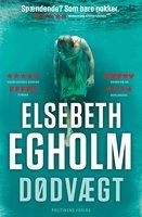 Dødvægt - Elsebeth Egholm