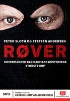 Røver - Peter Sloth, Steffen Andersen