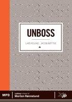 Unboss - Jacob Bøtter,Lars Kolind