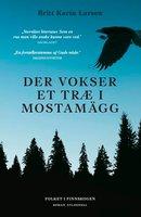 Der vokser et træ i Mostamägg - Britt Karin Larsen