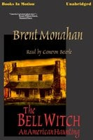 The Bell Witch - Brent Monahan