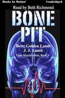 Bone Pit - Bette Golden Lamb,JJ Lamb