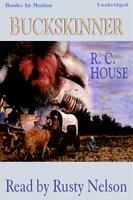 Buckskinner - R.C. House