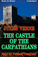 The Castle of The Carpathians - Jules Verne
