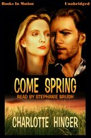 Come Spring - Charlotte Hinger