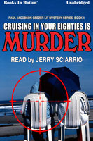 Cruising in Your Eighties is Murder - Mike Befeler
