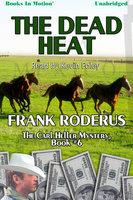 The Dead Heat - Frank Roderus