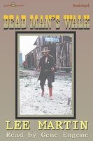 Dead Man's Walk - Lee Martin